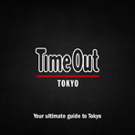 TIME OUT TOKYO